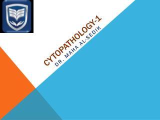 Cytopathology-1