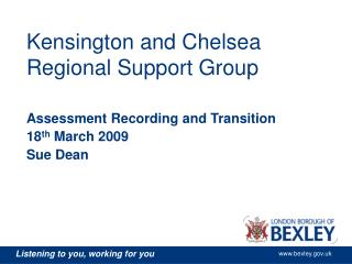 Kensington and Chelsea Regional Support Group