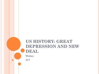 US HISTORY: GREAT DEPRESSION AND NEW DEAL
