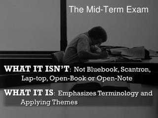 The Mid-Term Exam