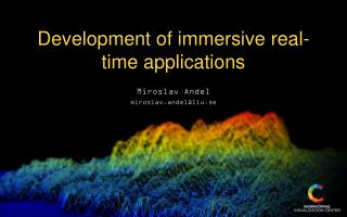 Development of immersive real-time applications
