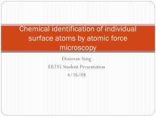 Chemical identification of individual surface atoms by atomic force microscopy