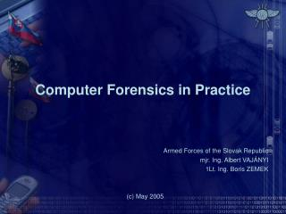 Computer Forensics in Practice