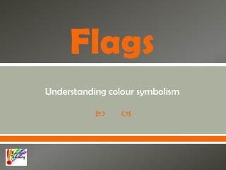 Flags Understanding colour symbolism