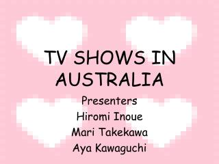 TV SHOWS IN AUSTRALIA