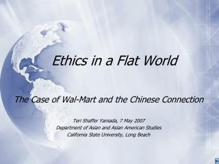 Ethics in a Flat World