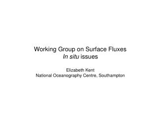 WGSF:  in situ  issues