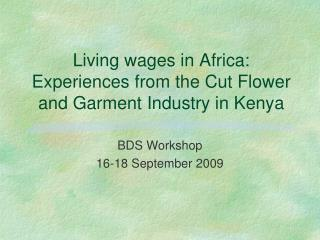 Living wages in Africa: Experiences from the Cut Flower and Garment Industry in Kenya
