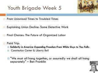 Youth Brigade Week 5