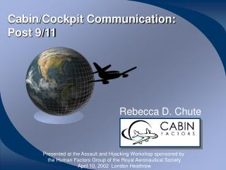 Cabin/Cockpit Communication: Post 9/11