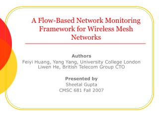 A Flow-Based Network Monitoring Framework for Wireless Mesh Networks