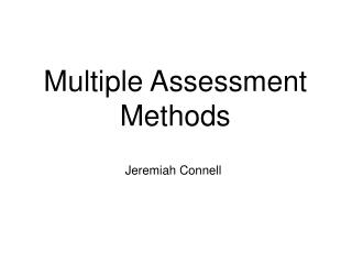 Multiple Assessment Methods