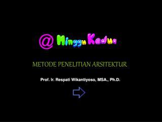 METODE PENELITIAN ARSITEKTUR