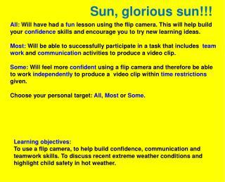 Sun, glorious sun!!!