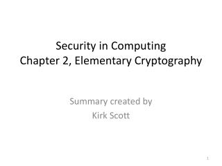 Security in Computing Chapter 2, Elementary Cryptography