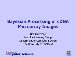 Bayesian Processing of cDNA Microarray Images