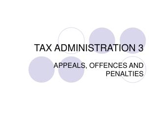 TAX ADMINISTRATION 3