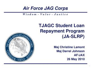 TJAGC Student Loan Repayment Program (JA-SLRP)