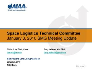 Space Logistics Technical Committee January 3, 2010 SMG Meeting Update