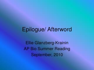 Epilogue/ Afterword