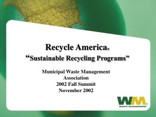 "Recycle America ® "" Sustainable Recycling Programs"""
