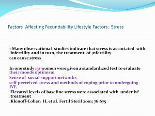Factors  Affecting Fecundability Lifestyle Factors : Stress