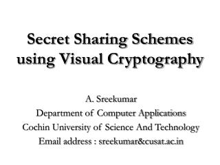 Secret Sharing Schemes using Visual Cryptography