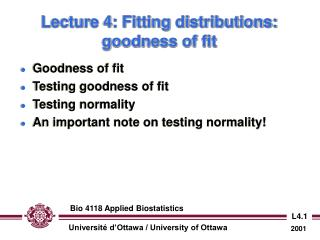 Lecture 4: Fitting distributions: goodness of fit