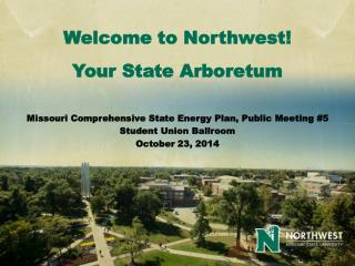 Welcome to Northwest!  Your State Arboretum