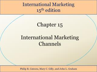 Chapter 15  International Marketing Channels
