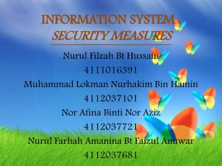 INFORMATION SYSTEM : SECURITY MEASURES