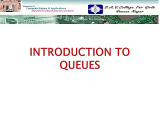 INTRODUCTION TO QUEUES