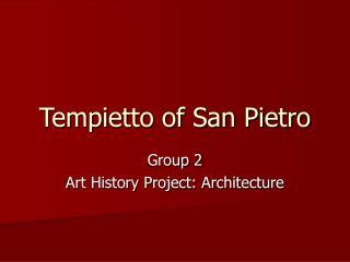 Tempietto of San Pietro