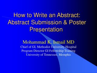 How to Write an Abstract:  Abstract Submission & Poster Presentation