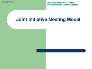 Joint Initiative Meeting Model