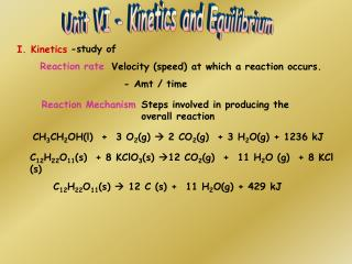 Unit VI - Kinetics and Equilibrium