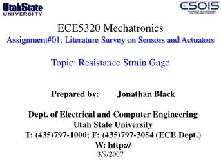 ECE5320 Mechatronics Assignment#01: Literature Survey on Sensors and Actuators  Topic: Resistance Strain Gage
