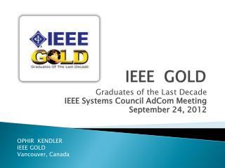 IEEE  GOLD