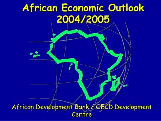 African Economic Outlook 2004/2005