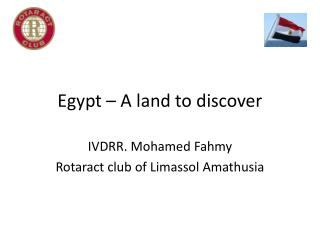 Egypt – A land to discover