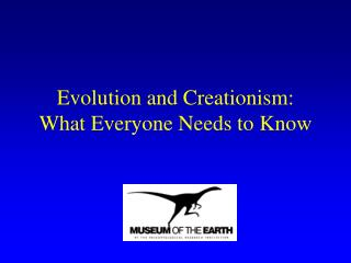Evolution and Creationism: What Everyone Needs to Know