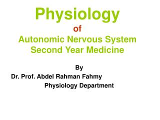 Physiology of Autonomic Nervous System Second Year Medicine