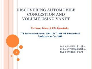 DISCOVERING AUTOMOBILE CONGESTION AND  VOLUME USING VANET