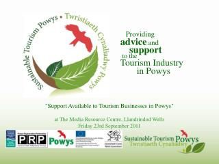 Providing advice and support to the Tourism Industry in Powys