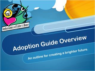 Adoption Guide Overview