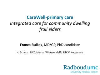 CareWell-primary  care Integrated  care  for  community  dwelling frail  elders