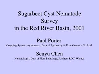 Sugarbeet Cyst Nematode Survey in the Red River Basin, 2001