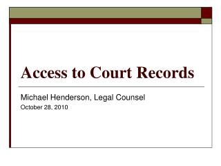 Access to Court Records