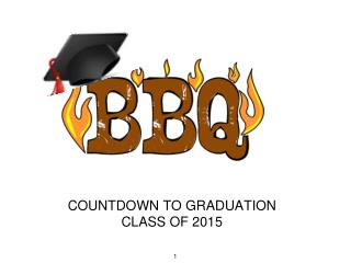 Countdown to graduation Class of 2015