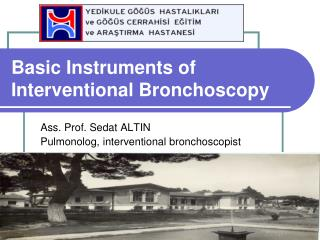 Basic Instrument s of Interventional Bronchoscopy